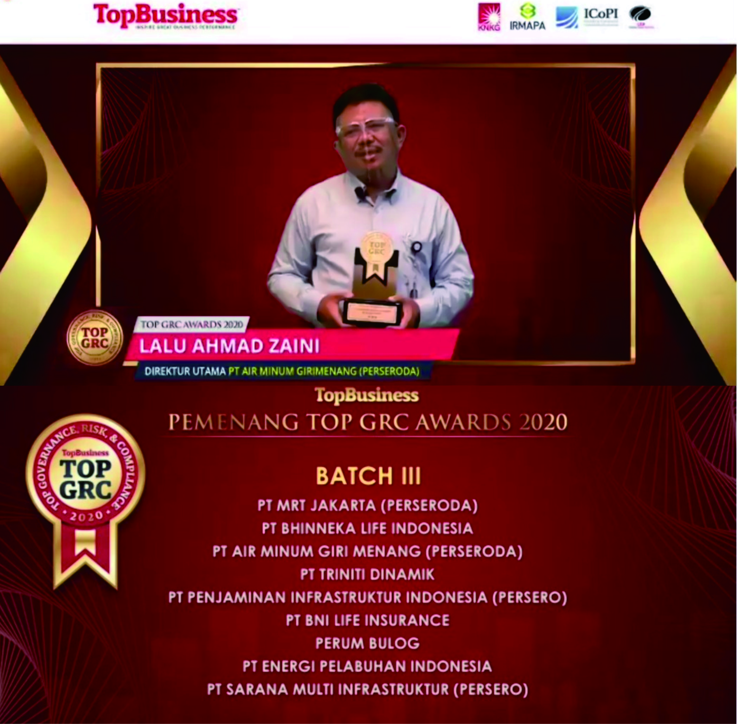 Direktur Utama PT Air Minum Giri Menang Lalu Ahmad Zaini saat menerima penghargaan Top GRC TopBusiness secara virtual. Deretan perusahaan yang mendapatkan penghargaan Top GRC dari majalah TopBusiness.